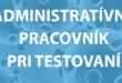 Nitra hľadá posily na plošné testovanie